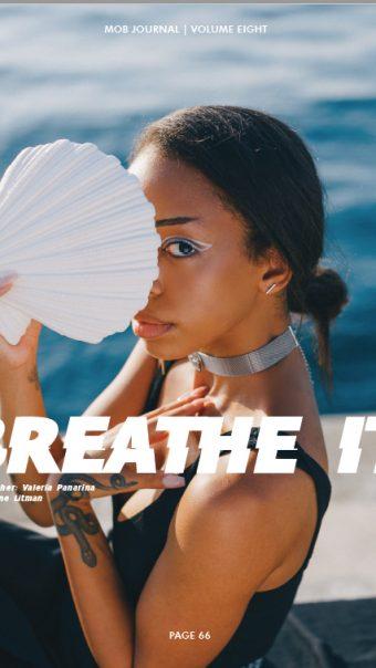 Breathe it! - Editorial Breathe it! for Mob Journal. October 2020 #blacklivesmatters